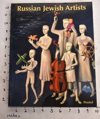 Russian Jewish Artists in a Century of Change, 1890 - 1990
