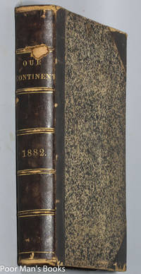 THE CONTINENT ILLUSTRATED WEEKLY MAGAZINE JULY 12 TO DECEMBER 27 1882