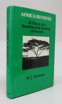 image of Africa Revisited: A Diary of a Sentimental Journey of Return
