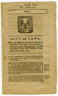 Connecticut Prepares for the New Federal Constitution, Establishing its Plan to Elect Senators and Representatives, Secretary George Wyllys' Copy