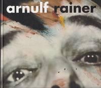 Arnulf Rainer. Retrospettiva 1948-2000
