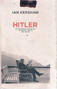 Hitler by Kershaw Ian - Hardcover - Reprint - 2008 - from Marlowes Books and Biblio.com