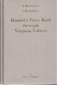 Hunter's Fiery Raid Through Virginia Valleys (signed)