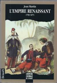 L'Empire renaissant 1789-1871