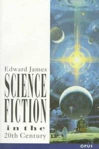 Science Fiction in the Twentieth Century