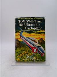 Tom Swift and His Ultrasonic Cycloplane (The New Tom Swift Jr. Adventures, No. 10) by Victor Appleton II - Hardcover - 1957 - from ThriftBooks and Biblio.com