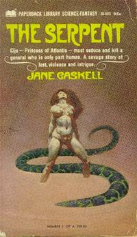 The Serpent by  Jane Gaskell - Paperback - First Pb Ptg. - 1968 - from Paperback Recycler (SKU: 46836)