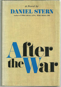AFTER THE WAR by  Daniel Stern - First Edition - 1967 - from Gibson's Books and Biblio.com