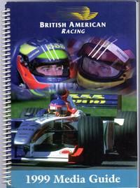 British American Racing : 1999 Media Guide