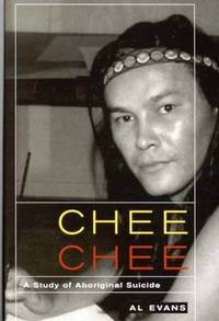 Chee Chee: A Study of Aboriginal Suicide: Volume 39