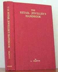 image of The Retail Jeweller's Handbook and Merchandise Manual For Sales Personnel, The Watchmaker, Jeweller and Silversmith