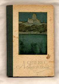 A Quebec Sketch Book