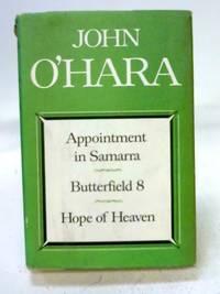 Appointment in Samarra  Butterfield 8  Hope of Heaven