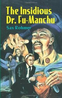 The Insidious Dr. Fu Manchu (Dover Mystery Classics)