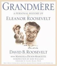 Grandm?re : A Personal History of Eleanor Roosevelt