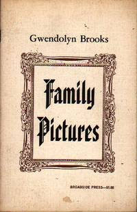 Family Pictures by  Gwendolyn Brooks - Paperback - First Edition - 1970 - from citynightsbooks and Biblio.com