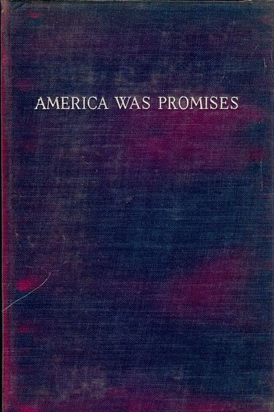 1939. MacLEISH, Archibald. AMERICA WAS PROMISES. NY: Duell, Sloan & Pearce, . Sm. 8vo., blue cloth, ...
