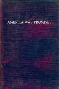 AMERICA WAS PROMISES