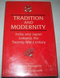 Tradition and Modernity: India and Japan Towards the Twenty First Century