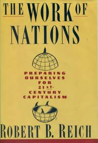 image of The Work of Nations, Preparing Oursevles for 21st-Century Capitalism.