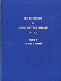 The Descendants of Johann Gottfried Hemmann 1791-1977