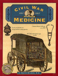 image of Civil War Medicine, 1861-1865 (Illustrated Living History Series)