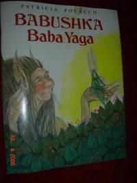 Babuskha Baba Yaga (INSCRIBED FIRST PRINTING)
