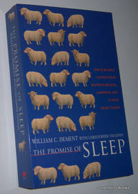 THE PROMISE OF SLEEP : The Scientific Connection Between Health, Happiness and a Good Night's Sleep