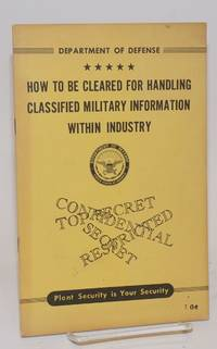 image of How to be cleared for handling classified military information within industry
