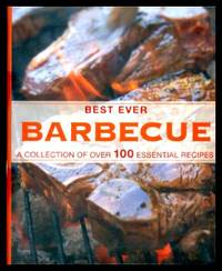 image of BEST EVER BARBECUE - A Collection of over 100 Essential Recipes