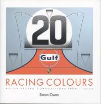 Racing Colours - Motor Racing Compositions 1908 - 2009.