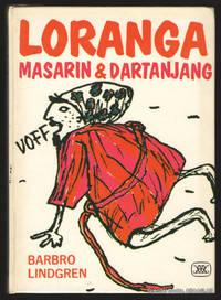 Loranga, Masarin och Dartanjang.