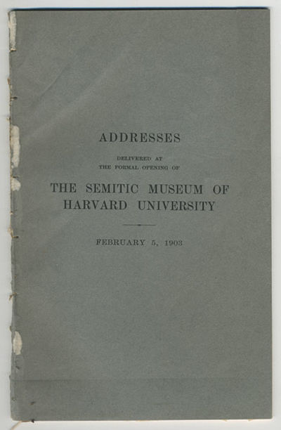 Cambridge: Published by the University, 1903. 2mo. Frontis., 28 pp. Addresses delivered at the forma...