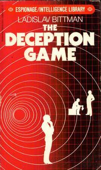 The Deception Game by  Ladislav Bittman - Paperback - 1981 - from Kenneth Mallory Bookseller. ABAA and Biblio.com