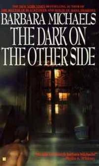The Dark on the Other Side by Barbara Michaels - Hardcover - from Rose & Thyme NYC and Biblio.com