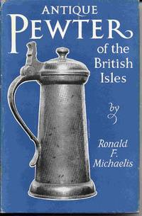 Antique Pewter Of The British Isles