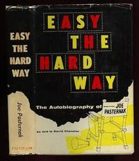 Easy the Hard Way:  The Autobiography of Joe Pasternak ...illustrated
