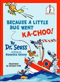 image of Because A Little Bug Went Ka-Choo! (Beginner Series)