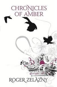 Chronicles of Amber Fantasy Masterworks 06
