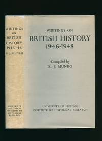 Writings on British History 1946-1948 by  D. J [Compiled by] Munro - First Edition - 1973 - from Little Stour Books PBFA (SKU: 76963)