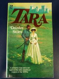Tara by Deirdre Stiles - Paperback - 1977-09 - from The Book Store (SKU: 0843904917)