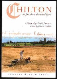 Chilton. The First Three Thousand Years. A History By David Burnett. Signed.  (Edited By Valerie Herbert).