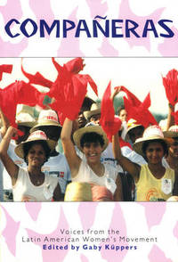Companeras: Voices from the Latin American Women's Movement