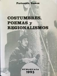 Costumbres, poemas y regionalismos