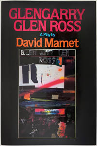 Glengarry Glen Ross (Signed First Edition)