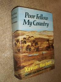 Poor Fellow My Country -- Reprint 1976
