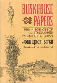 Bunkhouse Papers