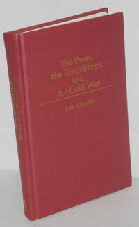 image of The press, the Rosenbergs, and the Cold War