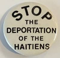 image of Stop the deportation of the Haitiens [pinback button]