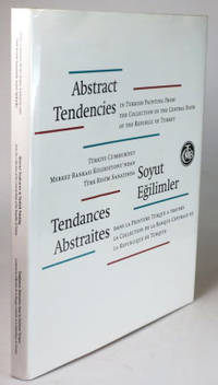 Abstract Tendencies in Turkish Painting from the Collection of the Central Bank of the Republic of Turkey by  Prof. Mümtaz SAGLAM - Hardcover - 2009). - from Bow Windows Bookshop and Biblio.com